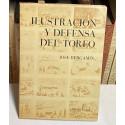 Ilustración y defensa del toreo. El arte de birlibirloque. La estatua de Don Tancredo. El mundo por montera.