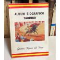 Álbum biográfico taurino. Grandes figuras del toreo.
