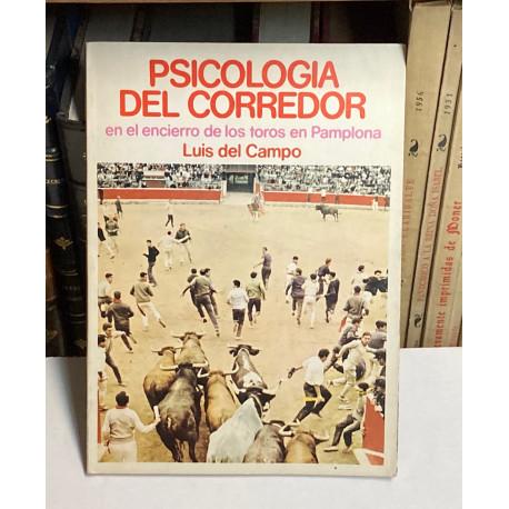 Psicología del corredor en el encierro de los toros en Pamplona.