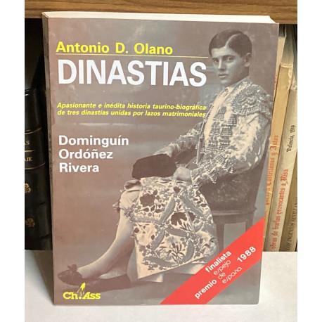 Dinastías. Apasionante e inédita historia taurino-biográfica de tres dinastías unidas por lazos. Domínguín Ordoñez Rivera