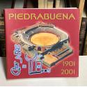 Piedrabuena. Cien años de toros. 1901 - 2001.