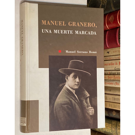 Manuel Granero, una muerte marcada.