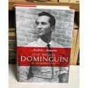 Luis Miguel Dominguín. El número uno. La historia de un torero, una saga familiar y la época que les tocó vivir.