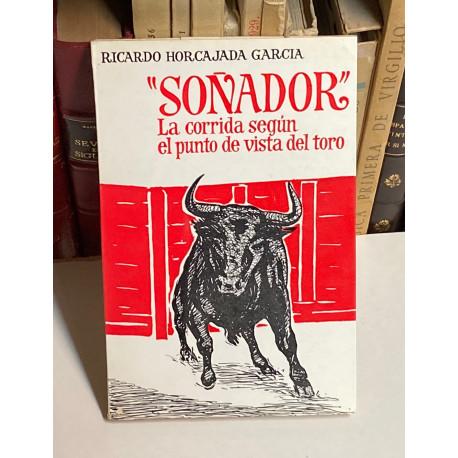 Soñador. La corrida según el punto de vista del toro.