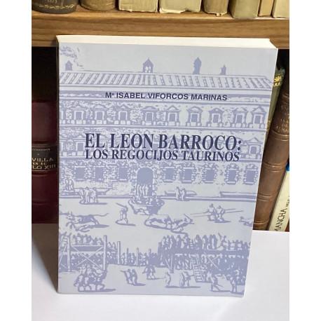 El León barroco: Los regocijos taurinos.