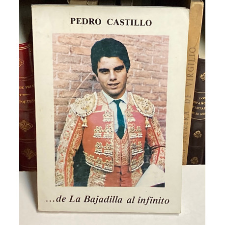 Pedro Castillo ...de la Bajadilla al infinito.