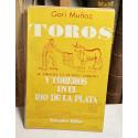 Toros y toreros en el Río de la Plata.