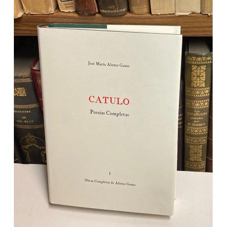 Cayo Valerio Catulo. Poesías Completas. Traducción y estudio preliminar.