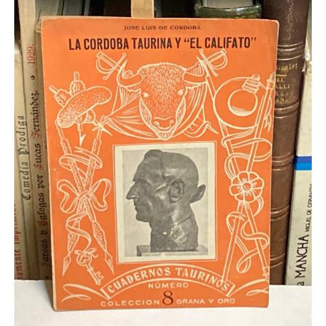 """Cuadernos Taurinos nº 8: La Córdoba taurina y """"El Califato""""."""