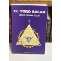 El toro solar. Prólogo de Ismael Medina.