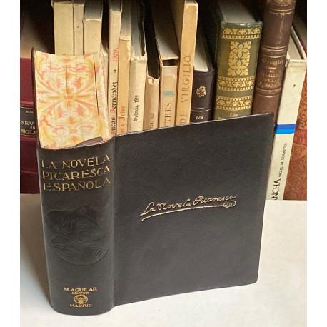 La Novela Picaresca Española. Estudio preliminar, selección, prólogos y notas por Ángel Valbuena y Prat.
