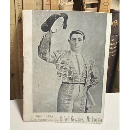 Biografía de toreros del día: Rafael González, Machaquito.