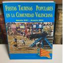 Fiestas taurinas populares en la Comunidad de Valencia. Agenda 2001 - Anuario 2000.