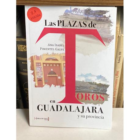 Las Plazas de Toros en Guadalajara y su provincia.