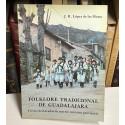 Folklore Tradicional de Guadalajara. Fiestas declaradas de interés turístico provincial.