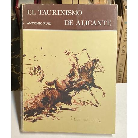 El taurinismo de Alicante.