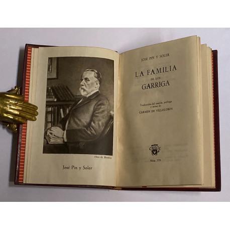 La familia de los Garriga. Traducción del catalán, prólogo y notas de Carmen de Villalobos.