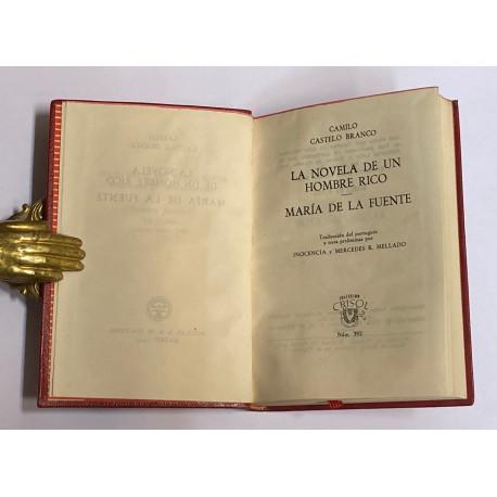 La novela de un hombre rico. María de la Fuente. Traducción del portugués y nota preliminar por Inocencia y Mercedes R. Mellado.