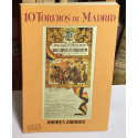 10 Toreros de Madrid.