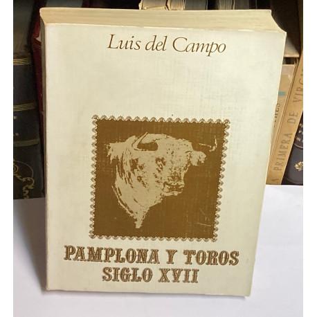Pamplona y los toros. Siglo XVII.