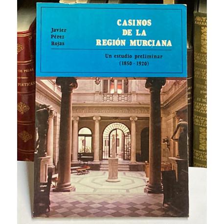 Casinos de la Región Murciana. Un estudio preliminar (1850 - 1920).