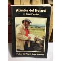 Apuntes del Natural de César Palacios. Prólogo de Miguel Ángel Moncholi.