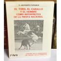 El toro, el caballo y el hombre, como intérpretes de la fiesta nacional. Control de la agresividad, del dolor y de la conducta.
