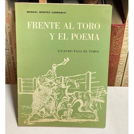 Frente al toro y el poema. (Cuando pasa el toro).