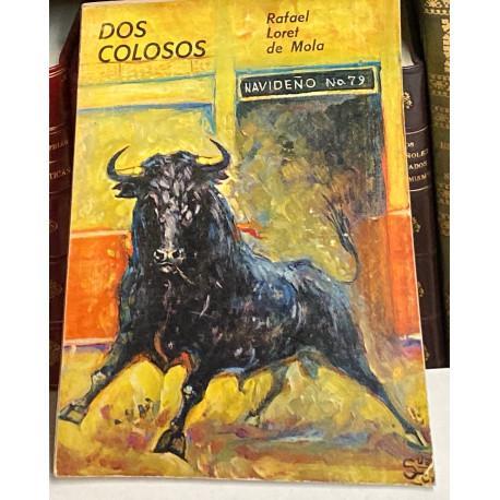 Dos colosos (Paco Camino y Manolo Martínez). Prólogo y epílogo de Luis Soleares.