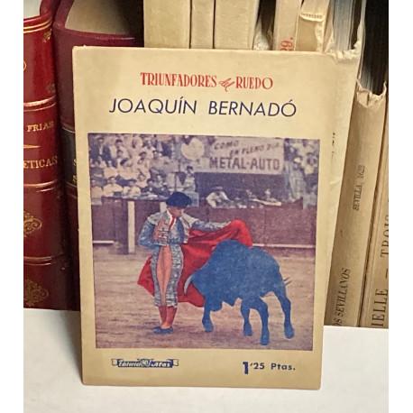 Triunfadores del Ruedo. Joaquín Bernadó.