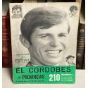El Cordobés en provincias. 210 fotografías de su actuaciones fuera de la capital.