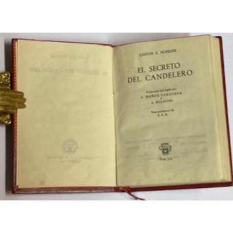 El secreto del candelero. Traducción del inglés por F. Muñoz Caravaca y A. Esclasans. Nota preliminar de F.S.R.