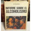 Informe sobre el Alcoholismo.