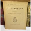 El Regionalismo. Conferencia pronunciada en la Real Academia de Jurisprudencia y Legislación.
