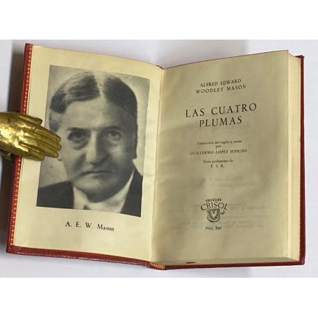 Las cuatro plumas. Traducción del inglés y notas por Guillermo López Hipkins.