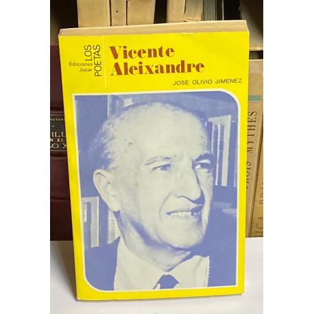 Vicente Aleixandre. Una aventura hacia el conocimiento.