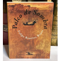 Palco de sombra. (Escritos taurinos, 1985-1991).