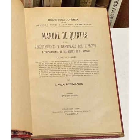 Manual de Quintas ó de reclutamiento y reemplazo del ejército y tripulaciones de los Buques de la Armada.