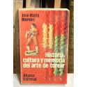 Historia, cultura y memoria del arte de torear.