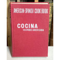 Cocina Hispano-Americana. American-Spanish cook-book.