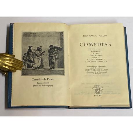 Comedias (Anfitrión / La olla / Los cautivos / Epídico / Las tres monedas / El soldado fanfarrón).