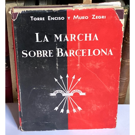 La marcha sobre Barcelona.