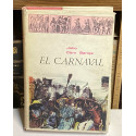El Carnaval. Análisis histórico-cultural.