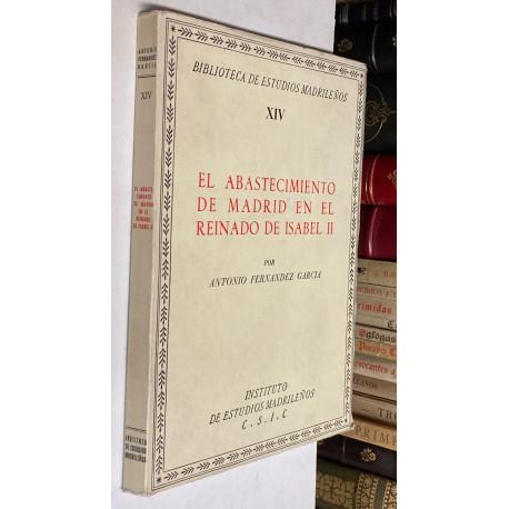 El abastecimiento de Madrid en el reinado de Isabel II.