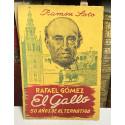 El Gallo. 50 años de alternativa.