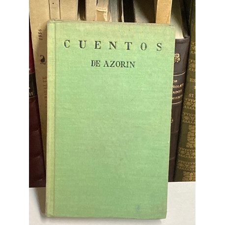 """Cuentos. Con un prólogo del autor sobre """"La estética del Cuento""""."""