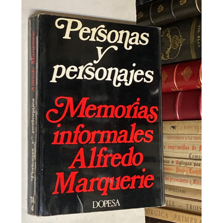 Personas y personajes. Memorias informales. Prólogo Sebastián Gasch.