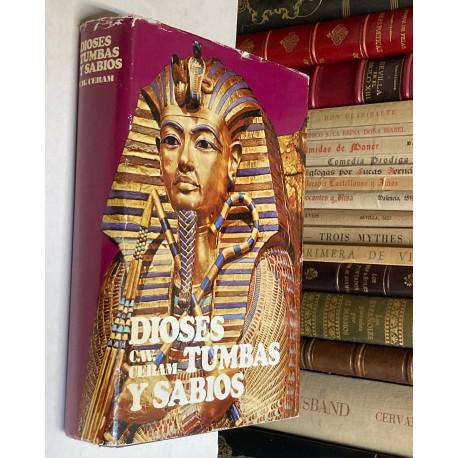 Dioses, Tumbas y Sabios. La novela de la arqueología. Prólogo de Luis Pericot.