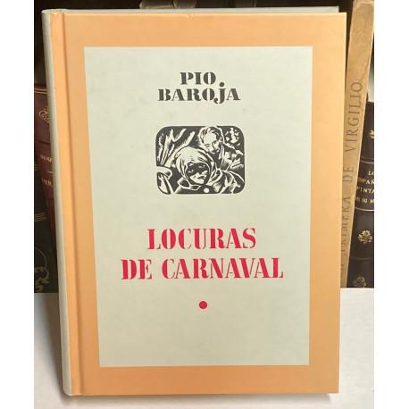 Locuras de Carnaval. Novela. Presentación de Julio Manso Barrios.