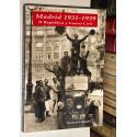 Historia de la fotografía. Madrid 1931 - 1939. II República y Guerra Civil.